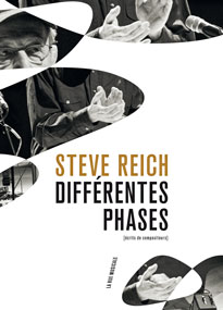 Steve Reich, Différentes phases