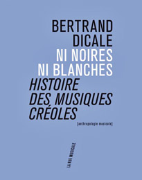 Betrand Dicale, Ni noires, ni blanches